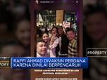 Raffi Ahmad Buka Suara Usai Nongkrong Setelah Divaksin