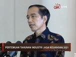 Jokowi ke Industri Keuangan: Jangan Layani yang Besar Saja!