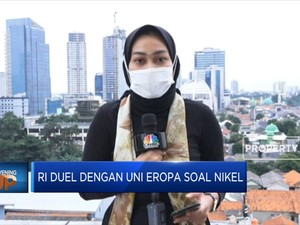 RI Duel Dengan Uni Eropa Soal Nikel