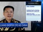 Kebutuhan CPO China Bertambah, Ekspor RI Berpeluang Naik