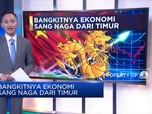 Bangkitnya Ekonomi  Sang Naga Dari Timur