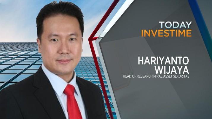 Hariyanto Wijaya, Head of Research PT Mirae Asset Sekuritas Indonesia,