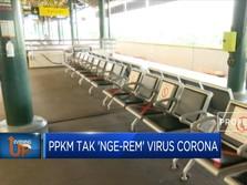 PPKM Tak 'Nge-Rem' Virus Corona