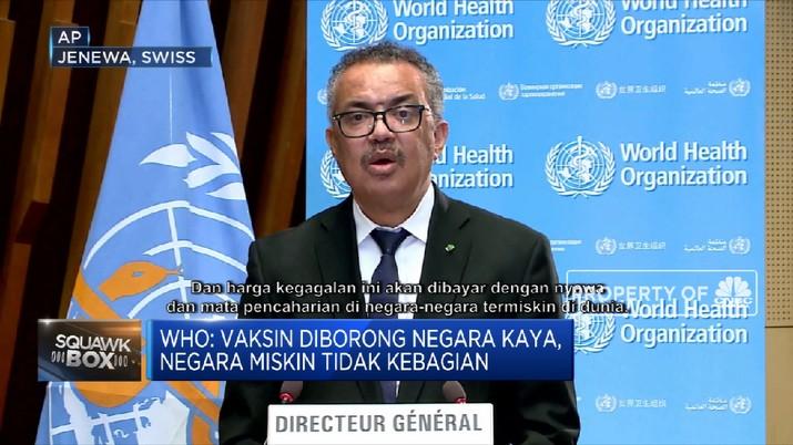 Sindiran WHO untuk Negara Kaya Pemborong Vaksin (CNBC Indonesia TV)