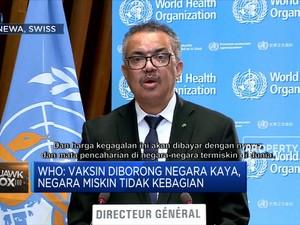 Sindiran WHO untuk Negara Kaya Pemborong Vaksin