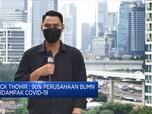 Erick Thohir Tetap Targetkan BUMN 'Setoran' Ke Negara