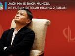 Muncul ke Publik Setelah 'Hilang' 2 Bulan, Jack Ma Is Back!