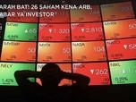 Parah Bat! 26 Saham Kena ARB, Sabar ya Investor