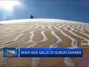 Wah! Ada Salju Di Gurun Sahara