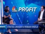 Perbaiki Kinerja, Ini Target & Strategi Reformasi Jiwasraya