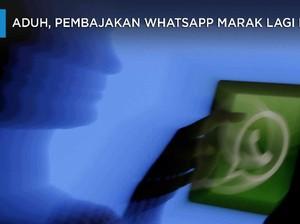 Aduh, Pembajakan WhatsApp Marak Lagi Nih!