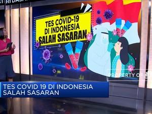 Tes Covid-19 di Indonesia Salah Sasaran
