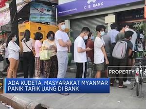 Ada Kudeta, Masyarakat Myanmar Panik Tarik Uang di Bank
