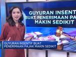 Guyuran Insentif Buat Penerimaan Pajak Makin Sedikit