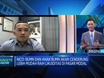 Uji Prospek IPO Emiten BUMN, Menarikah Dicermati?