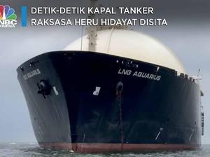 Detik-detik Kapal Tanker Raksasa Heru Hidayat Disita Kejagung