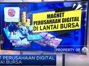 Magnet Perusahaan Digital di Lantai Bursa