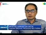 Kabar Baik, Bio Farma Sudah Produksi 15 Juta Vaksin Sinovac