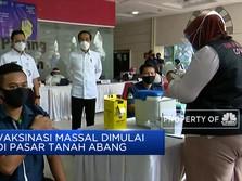 Vaksinasi Massal di Pasar Tanah Abang Dimulai Hari Ini