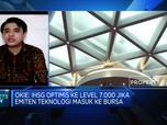 IPO Perusahaan Teknologi, IHSG Diproyeksi Bisa Tembus 7.000