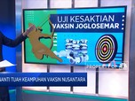 Menanti Tuah Keampuhan Vaksin Nusantara