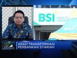 BSI Targetkan Merger Operasional Selesai di Oktober 2021
