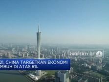 2021, China Targetkan Ekonomi Tumbuh di Atas 6%