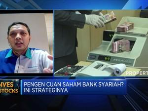 Pengen Cuan Saham Bank Syariah? Ini Strateginya