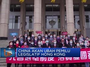 China Akan Ubah Pemilu Legislatif Hong Kong