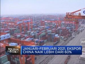 Tumbuh Lebih Dari 60%, Ekspor China Awal 2021 Meroket