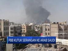 PBB Kutuk Serangan Drone ke Arab Saudi