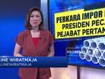 Perkara Impor Pipa, Presiden Pecat Pejabat Pertamina