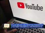 Siap-siap! Youtuber akan Kena Pajak AS