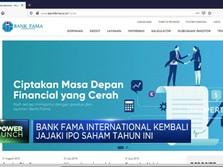 Bank Fama International Kembali Jajaki IPO Saham Tahun Ini