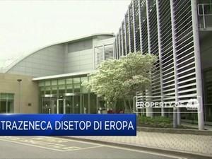 Astrazeneca Disetop di Eropa, Ada Apa?