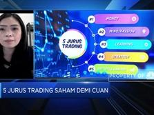 Kenali 5 Jurus Trading Saham Agar Cuan Kian Maksimal