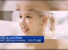 Rose Blakcpink Luncurkan Kanal Youtube