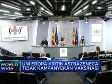 UE Kritik Astrazeneca Tak Kampanyekan Penggunaan Vaksin