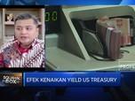 Ini Dampak Kenaikan US Treasury Yield Di Pasar Keuangan RI