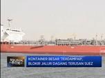 Kapal Kontainer Raksasa Blokir Jalur Dagang Suez