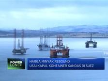 Harga Minyak Naik Usai Kapal Kontainer Kandas di Suez