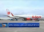 KPPU Denda Lion Air Group Rp 3 M