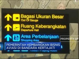 Pemerintah Kembangkan Bisnis Aviasi di Bandara Kertajati