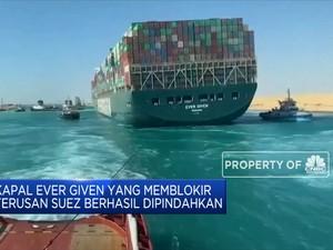 Sempat Kandas, Kapal Ever Given Berhasil Dipindahkan