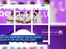 Minat IPO, Raffi Ahmad Cs Beri Rp 300 M ke RANS Cilegon FC