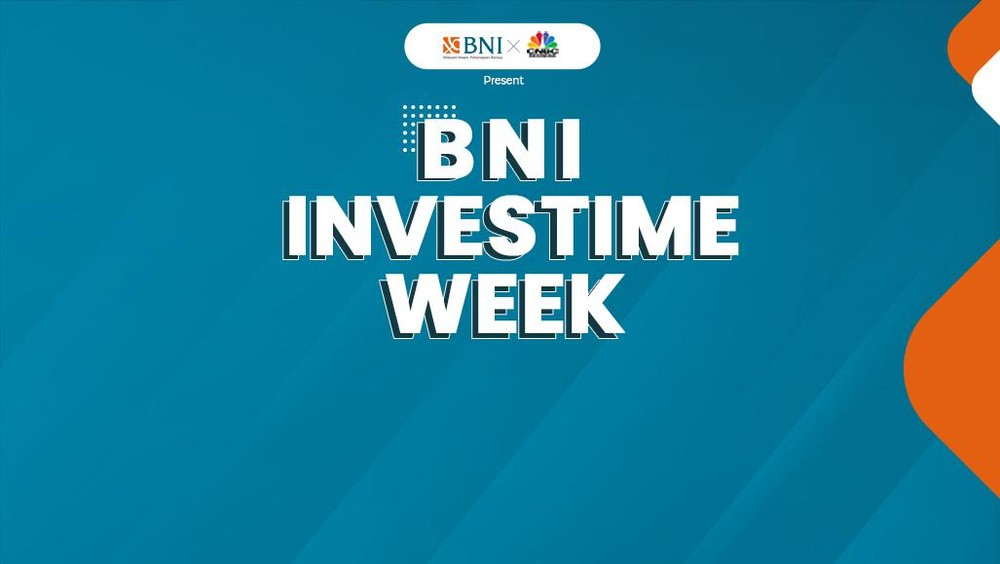 CNBC Indonesia - BNI Investime Week