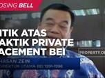 Dinilai Tak Adil, Mantan Bos BEI Kritik Private Placement!