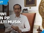 Jokowi Teken PP Royalti Musik, Putar Lagu Wajib Bayar Royalti