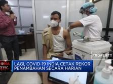 Lagi, Covid-19 India Cetak Rekor Penambahan Secara Harian