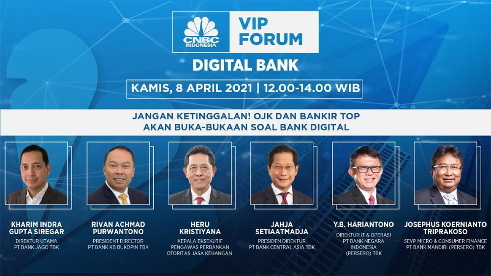 CNBC Indonesia VIP Forum 'Digital Bank'